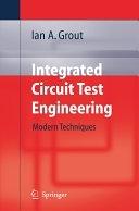 二手書博民逛書店《Integrated Circuit Test Engineering: Modern Techniques》 R2Y ISBN:1846280230
