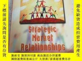二手書博民逛書店strategic罕見market relationships(