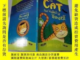 二手書博民逛書店the罕見cat that walked by himself:獨自行走的貓Y212829