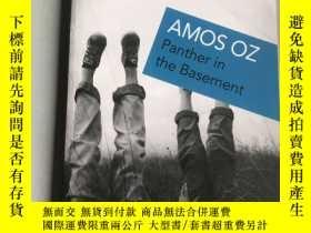 二手書博民逛書店panther罕見in the Basement AMOS OZ