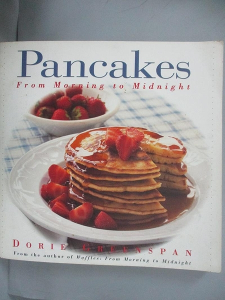 【書寶二手書T9/餐飲_CGM】Pancakes : from morning to midnight_Dorie Greenspan