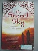【書寶二手書T6/原文小說_CBJ】The Secret Sky: A Novel of Forbidden Love in Afghanistan_Abawi, Atia
