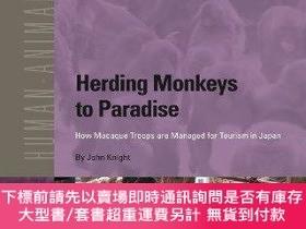 二手書博民逛書店Herding罕見Monkeys To ParadiseY255174 John Knight Brill A