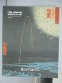 【書寶二手書T4/收藏_QLQ】Bonhams_Fine Japanese Works of Art_2015/9/15