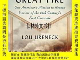 二手書博民逛書店【罕見】2015年 The Great Fire: One Am