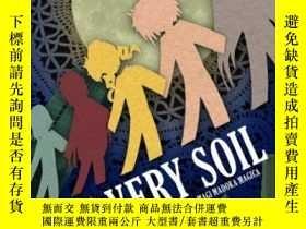 二手書博民逛書店The罕見Very SoilY256260 Jed A. Blue Eohippus Press 出版201