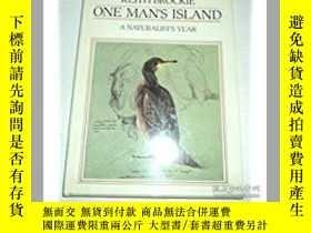 二手書博民逛書店One罕見Man s Island: A Naturalist