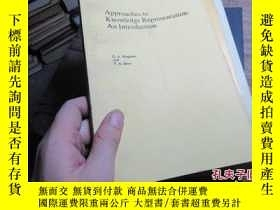 二手書博民逛書店approaches罕見to knowledge represe