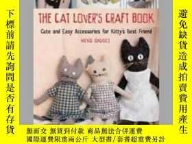 二手書博民逛書店The罕見Cat Lover s Craft BookY405706 Crafty Cat Lovers I
