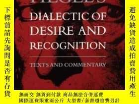 二手書博民逛書店Hegel s罕見Dialectic Of Desire And Recognition-黑格爾的欲望與認識辯證法
