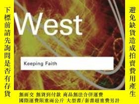 二手書博民逛書店Keeping罕見FaithY256260 Cornel West Routledge 出版2008