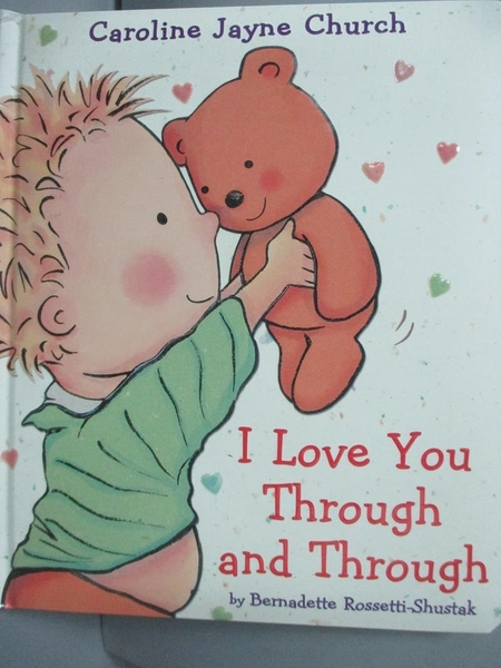 【書寶二手書T7/少年童書_LDR】I Love You Through And Through_Rossetti-Sh