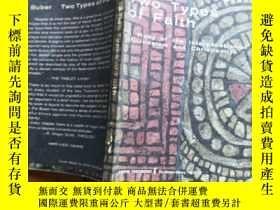 二手書博民逛書店Two罕見Types of Faith: A Study of