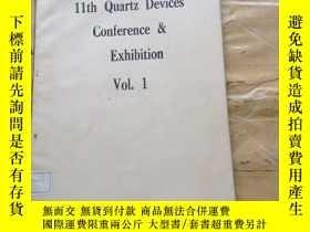 二手書博民逛書店11th罕見Quartz Devices Conference & Exhibition Vol.1Y2524