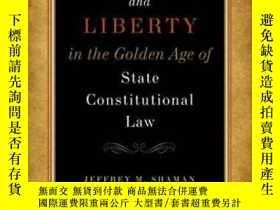 二手書博民逛書店Equality罕見And Liberty In The Golden Age Of State Constitu