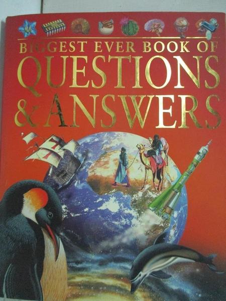 【書寶二手書T1/少年童書_EI2】Biggest Ever Book of Questions & Answers_John Farndon