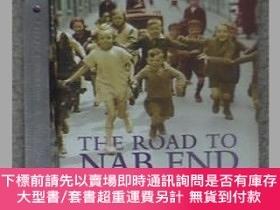 二手書博民逛書店英文版;The罕見Road to Nab End: A Lancashire Childhood ( :62)