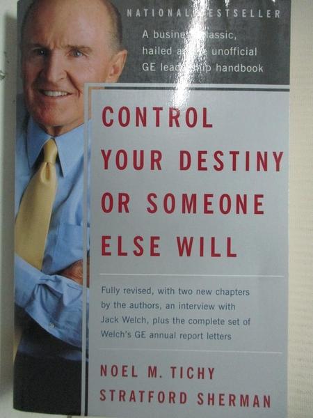 【書寶二手書T4/財經企管_GZW】Control Your Destiny Or Someone Else Will_Noel M. Tichy, Stratford Sherman