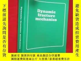 二手書博民逛書店Dynamic罕見Fracture Mechanics (小16