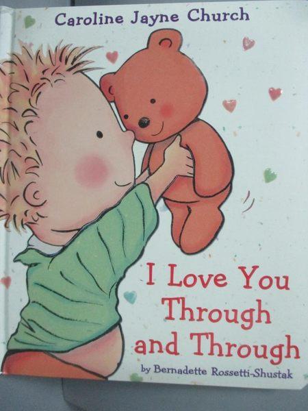 【書寶二手書T4/少年童書_LDR】I Love You Through And Through_Rossetti-Sh