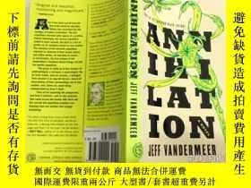 二手書博民逛書店Annihilation:A罕見Novel 小說Y343790 Jeff VanderMeer Farrar