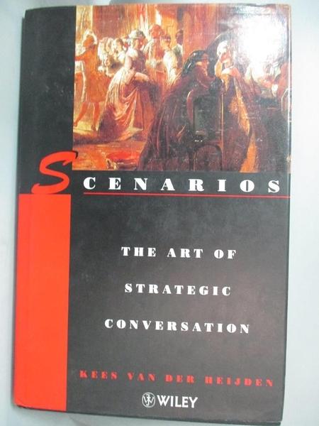 【書寶二手書T1/財經企管_YHV】Scenarios-the art of strategic conversation_VAN DER HEIJDEN