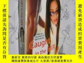 二手書博民逛書店Caught罕見In The Mix by Candice Do