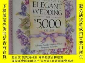 二手書博民逛書店How罕見to Have an elegant wedding