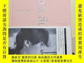 二手書博民逛書店for罕見my dear LEE DONG WOOK(李東旭簽名)附光盤Y407940