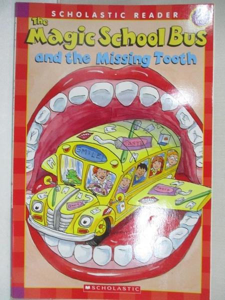 【書寶二手書T5/百科全書_JVG】Magic School Bus And the Missing Tooth_Lane, Jeanette/ Bracken, Carolyn (ILT)