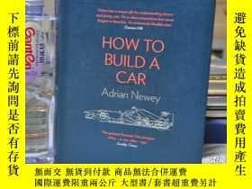 二手書博民逛書店精裝畫冊,帶書衣,厚冊,How罕見To Build A CarY164719 Adrian Newey Har