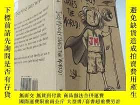 二手書博民逛書店judy罕見moody saves the world 朱 迪·穆迪 拯救了世界....Y200392
