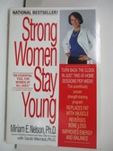 【書寶二手書T1/原文小說_DRC】Strong Women Stay Young_Miriam Nelson