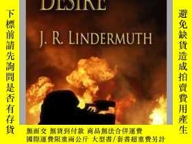 二手書博民逛書店A罕見Burning DesireY410016 J R Lindermuth Whiskey Creek P