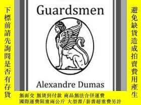 二手書博民逛書店The罕見Forty-Five GuardsmenY410016 Alexandre Dumas Start