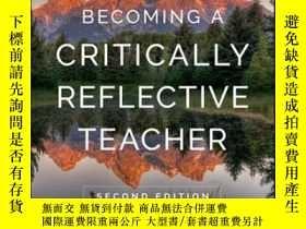 二手書博民逛書店Becoming罕見a Critically Reflective Teacher, 2nd EditionY