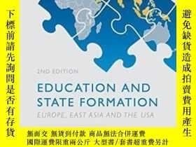 二手書博民逛書店Education罕見And State Formation: Europe East Asia And The