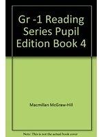 二手書博民逛書店 《Gr -1 Reading Series Pupil Edition Book 4》 R2Y ISBN:0021885648│MacmillanMcGraw-Hill