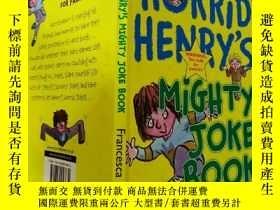 二手書博民逛書店HORRID罕見HENRY S MIGHTY JOKE BOOK:可怕的亨利的大笑話書、Y200392
