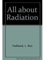 二手書博民逛書店 《All about Radiation》 R2Y ISBN:8773369306│L.RonHubbard