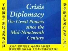 二手書博民逛書店【英文原版】19世紀中期以來的大國外交罕見Crisis Dipl