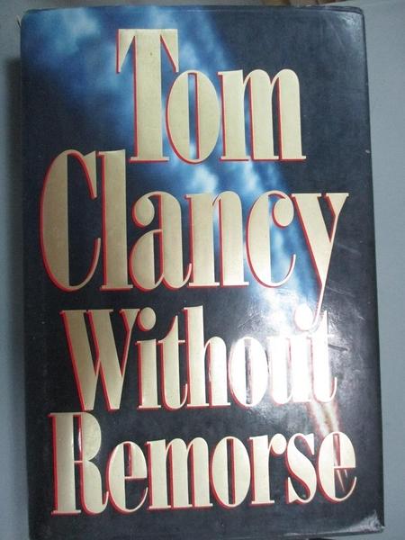 【書寶二手書T5/原文小說_NEV】Without Remorse_Tom Clancy