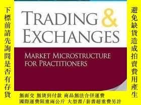 二手書博民逛書店Trading罕見And Exchanges: Market Microstructure For Practit