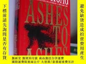 二手書博民逛書店ashes罕見to ashes 精裝+ 書衣 厚重本Y85718