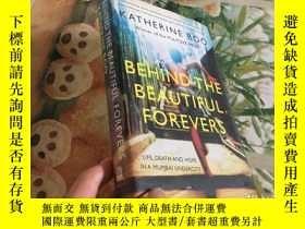 二手書博民逛書店Behind罕見The Beautiful ForeversY204356 Katherine Boo Pen