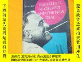 二手書博民逛書店Franklin罕見D. Roosevelt and the New Deal 【插圖本羅斯福與新政】此書稀缺 請