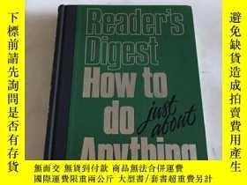 二手書博民逛書店how罕見to do just about anythingY20850 看圖 看圖 出版1988