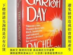 二手書博民逛書店The罕見Garish Day by Rachel Billin
