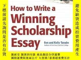 二手書博民逛書店How罕見To Write A Winning Scholarship EssayY255562 Gen Ta