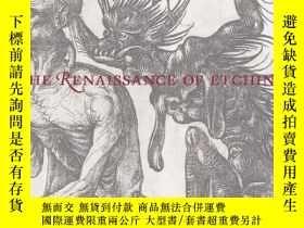 二手書博民逛書店The罕見Renaissance of Etching 蝕刻畫藝術的復興 藝術畫冊Y130612 Cather